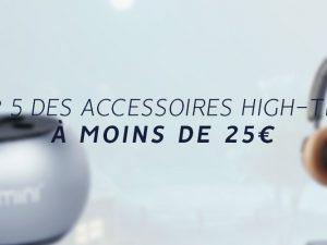Meilleurs accessoires high-tech à moins de 25€