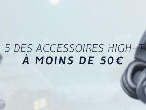 Meilleurs Accessoires high-tech à moins de 50€